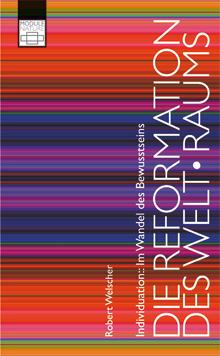 Individuation, im Wandel des Bewusstseins, EBook, Robert Welscher